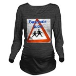 Children slow Long Sleeve Maternity T-Shirt