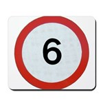 Speed sign 6 Mousepad