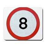 Speed sign 8 Mousepad