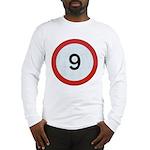 Speed sign 9 Long Sleeve T-Shirt