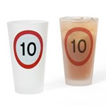 Speed sign 10 Drinking Glass