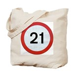 Speed sign 21 Tote Bag