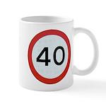 Speed sign 40 Mugs