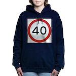 Speed sign 40 Women's Hooded Sweatshirt
