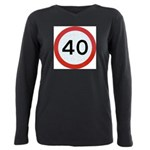 Speed sign 40 Plus Size Long Sleeve Tee