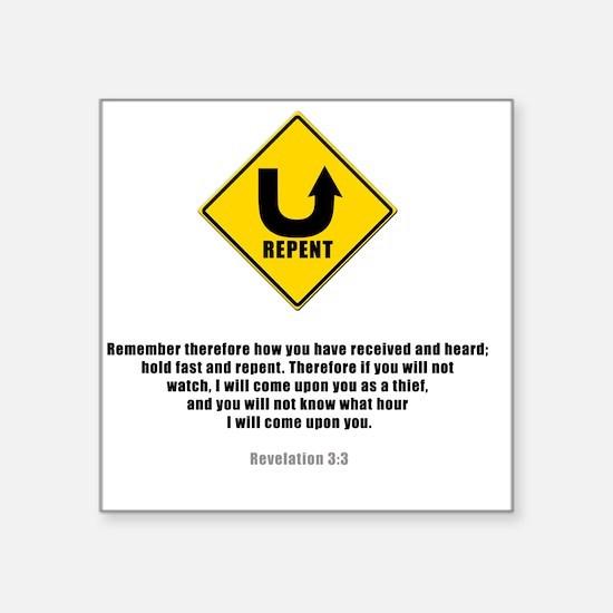 """Unique Repent Square Sticker 3"""" x 3"""""""