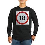 Speed sign 18 Long Sleeve T-Shirt