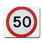 Speed sign 50 Mousepad