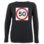Speed sign 50 Plus Size Long Sleeve Tee