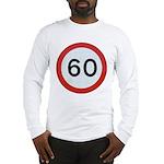 Speed sign 60 Long Sleeve T-Shirt