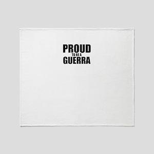Proud to be GUERRA Throw Blanket