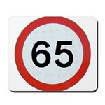 Speed sign 65 Mousepad