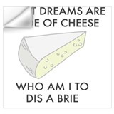 Funny brie Wall Decals