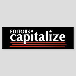 Capitalize Bumper Sticker