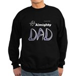 Almighty Dad Sweatshirt