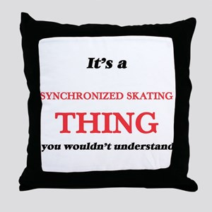 It's a Synchronized Skating thing Throw Pillow
