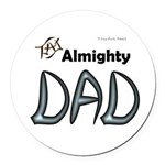 Almighty Dad Round Car Magnet