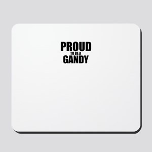 Proud to be GANDY Mousepad