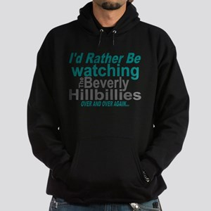 I'd Rather Be Watching The Beverly H Hoodie (dark)