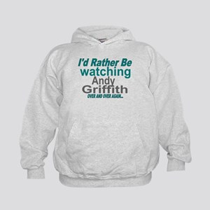 I'd rather be watching Andy Griffith Kids Hoodie