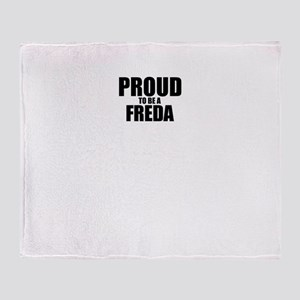 Proud to be FREDA Throw Blanket