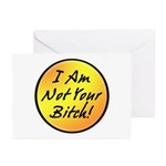 I Am Not Your Bitch Greeting Cards (Pk of 20)