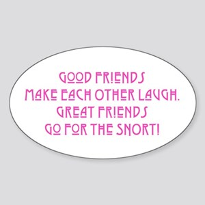 Great Friends - Snort Sticker