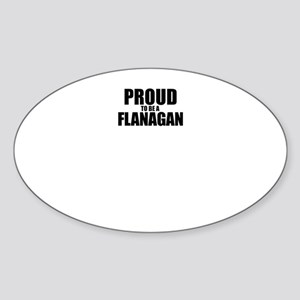 Proud to be FLANAGAN Sticker
