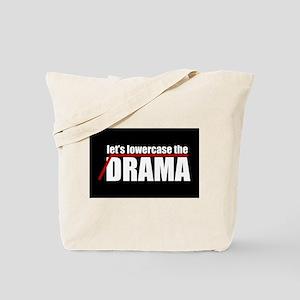 Lowercase the Drama Tote Bag