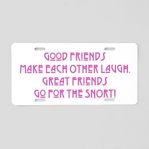 Great Friends - Snort Aluminum License Plate
