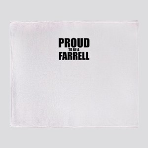 Proud to be FARRELL Throw Blanket