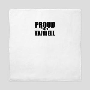 Proud to be FARRELL Queen Duvet