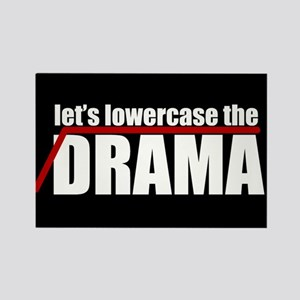 Lowercase the Drama Rectangle Magnet