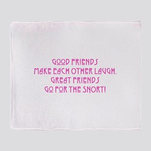 Great Friends - Snort Throw Blanket