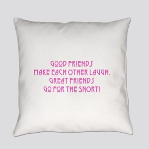 Great Friends - Snort Everyday Pillow