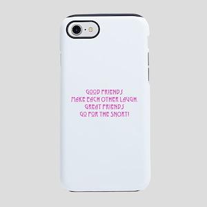 Great Friends - Snort iPhone 8/7 Tough Case