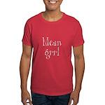 Mean Grrl Dark T-Shirt
