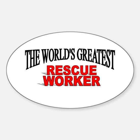 """""""The World's Greatest Rescue Worker"""" Decal"""
