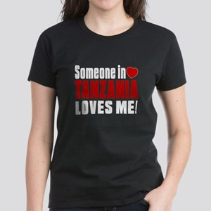 Someone In Tanzania Loves Me Women's Dark T-Shirt