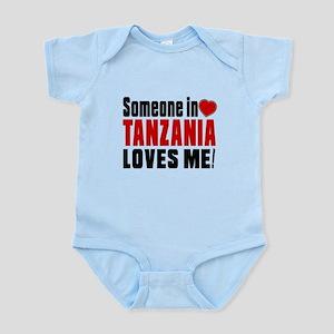Someone In Tanzania Loves Me Infant Bodysuit