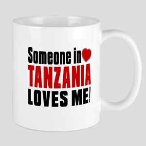 Someone In Tanzania Loves Me Mug