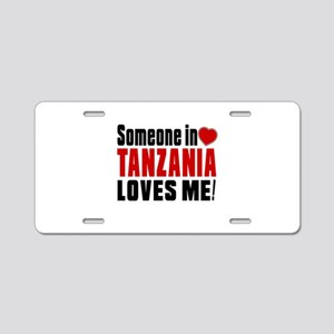 Someone In Tanzania Loves M Aluminum License Plate