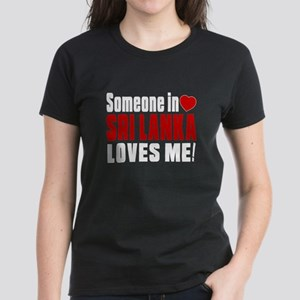 Someone In Sri Lanka Loves Me Women's Dark T-Shirt