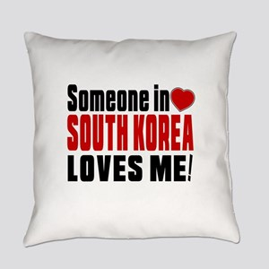 Someone In South Korea Loves Me Everyday Pillow