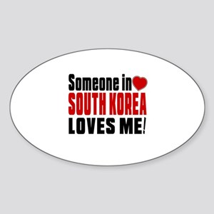 Someone In South Korea Loves Me Sticker (Oval)