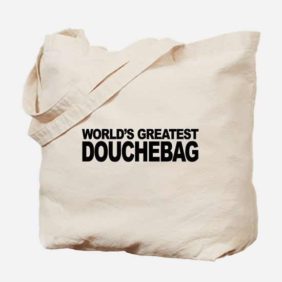 World's Greatest Douchebag Tote Bag