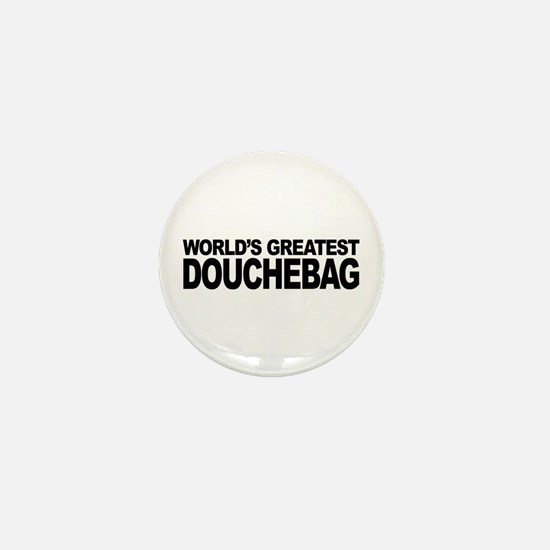 World's Greatest Douchebag Mini Button