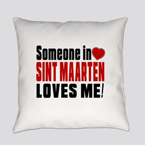 Someone In Sint Maarten Loves Me Everyday Pillow