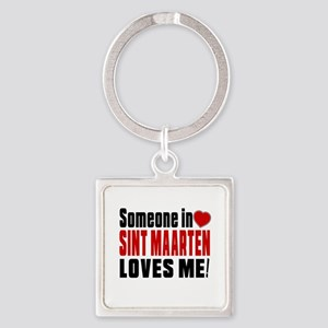 Someone In Sint Maarten Loves Me Square Keychain