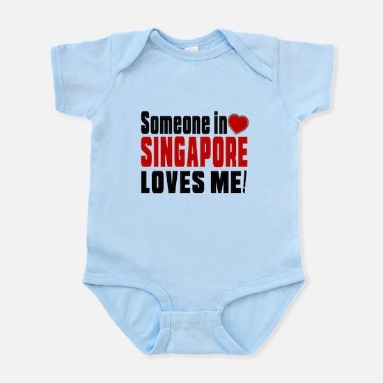 Someone In Singapore Loves Me Infant Bodysuit